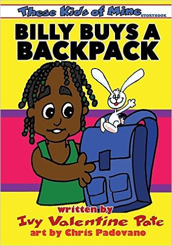 Click for more detail about Billy Buys a Backpack (These Kids of Mine) by Ivy Valentine Pate