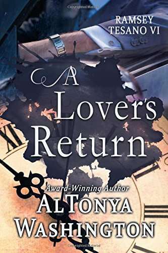 Click for more detail about A Lover's Return: Ramsey Tesano VI by AlTonya Washington