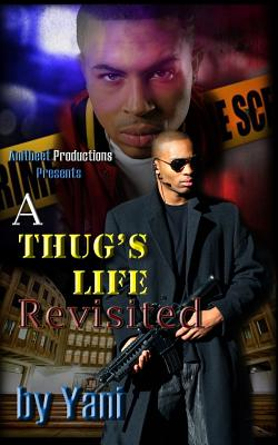 Click for a larger image of A Thug's Life Revisited (Volume 1)