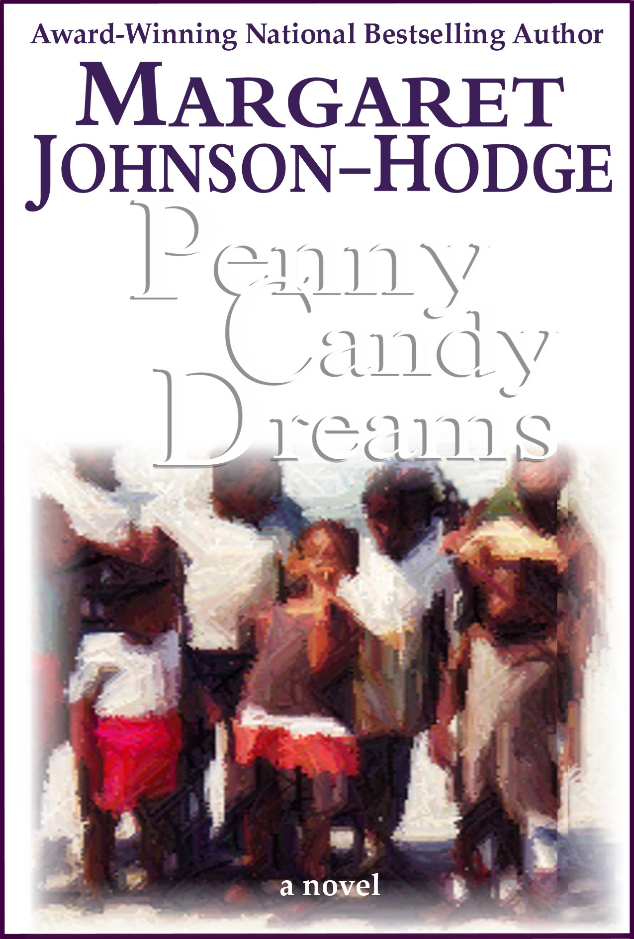 Click for more detail about Penny Candy Dreams by Margaret Johnson-Hodge