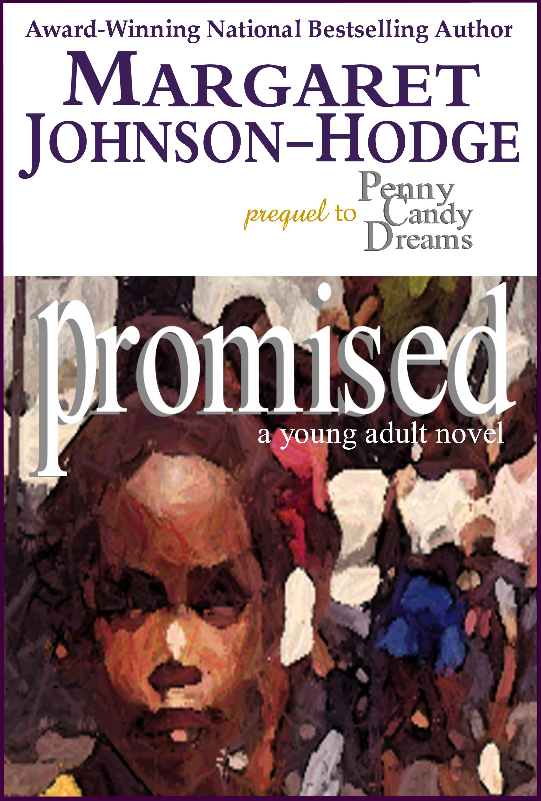 Click for more detail about Promised: A Young Adult Novel by Margaret Johnson-Hodge