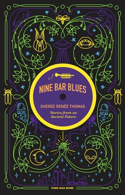 Click for more detail about Nine Bar Blues by Sheree Renee Thomas
