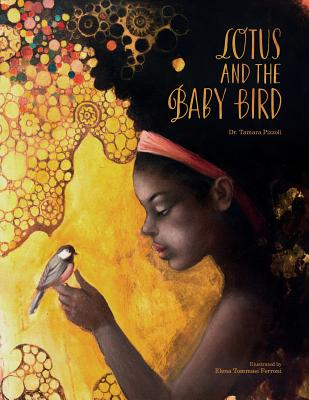 Click for more detail about Lotus and the Baby Bird by Tamara Nicole Pizzoli