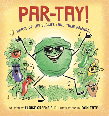 Book Cover Par-Tay!: Dance of the Veggies (and Their Friends) by Eloise Greenfield