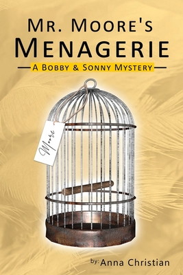 Click for more detail about Mr. Moore's Menagerie by Anna Christian