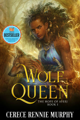 Click for more detail about The Wolf Queen: The Hope of Aferi Book I by Cerece Rennie Murphy