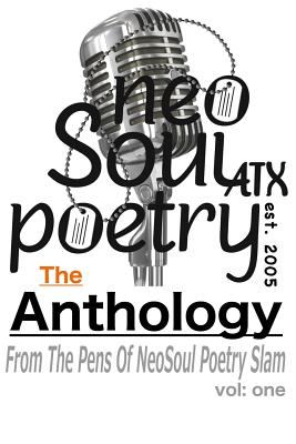 Click for more detail about NeoSoul Poetry: The Anthology by Christopher Michael