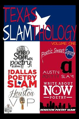 Click for more detail about Texas Slamthology: Vol. 1 by Christopher Michael