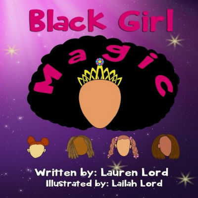 Click for more detail about Black Girl Magic by Lauren Lord