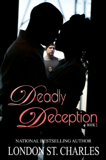 Click for more detail about Deadly Deception (Deception Series Book 2) by London St. Charles