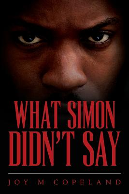 Click for more detail about What Simon Didn't Say by Joy M. Copeland