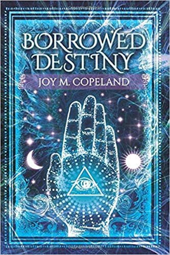 Click for more detail about Borrowed Destiny  by Joy M. Copeland