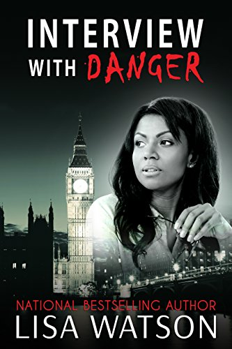 Click for more detail about Interview with Danger by Lisa Watson