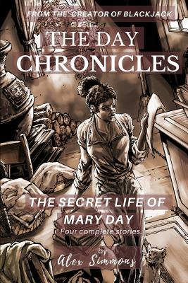 Click for more detail about The Day Chronicles: The Secret Life Of Mary Day by Tim Fielder