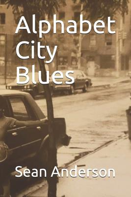 Book Cover Alphabet City Blues by Sean Anderson