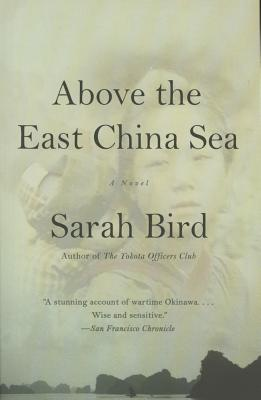Click for more detail about Above the East China Sea by Sarah Bird