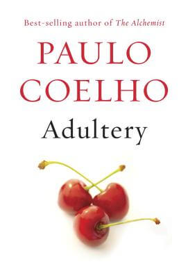 Click for more detail about Adultery: A Novel by Paulo Coelho
