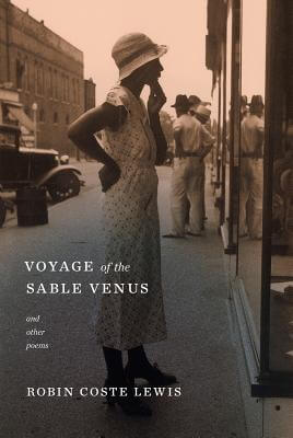 Click for a larger image of Voyage of the Sable Venus: and Other Poems