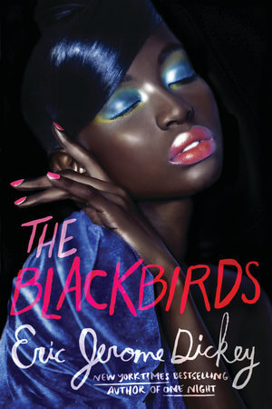 Book Cover The Blackbirds by Eric Jerome Dickey