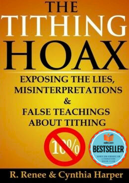 Click to buy a copy of The Tithing Hoax: Exposing The Lies, Misinterpretations & False Teachings About Tithing