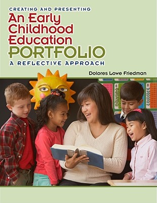 Click for a larger image of Creating an Early Childhood Education Portfolio (What's New in Early Childhood)