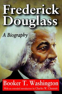 Click for more detail about Frederick Douglass: A Biography by Booker T. Washington