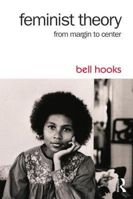 Click for more detail about Feminist Theory: From Margin to Center by bell hooks