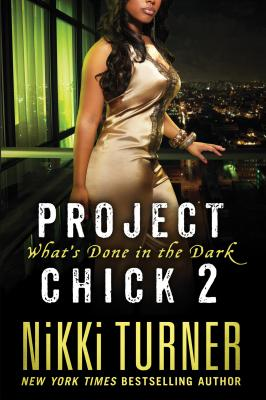 Click for a larger image of Project Chick Ii: What's Done In The Dark
