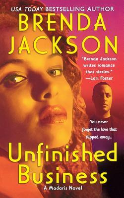 Click for more detail about Unfinished Business (Madaris Family Novels) by Brenda Jackson