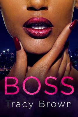 Book Cover Boss by Tracy Brown