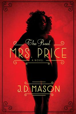Click for more detail about The Real Mrs. Price by J.D. Mason