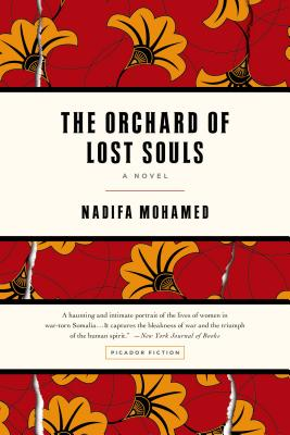 Click for more detail about The Orchard of Lost Souls: A Novel by Nadifa Mohamed