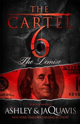 Click for a larger image of The Cartel 6: The Demise
