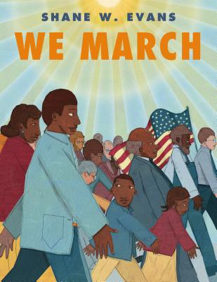 Click for more detail about We March by Shane W. Evans