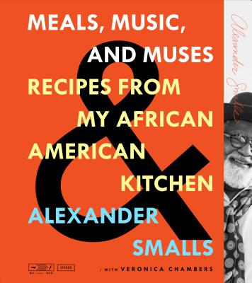 Click for a larger image of Meals, Music, and Muses: Recipes from My African American Kitchen