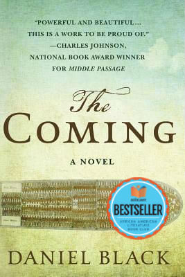 Book cover of The Coming by Daniel Black