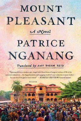 Click for more detail about Mount Pleasant by Patrice Nganang
