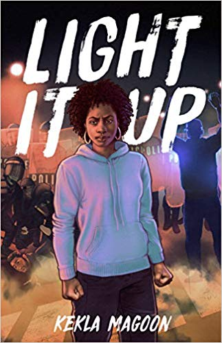 Click for more detail about Light It Up by Kekla Magoon
