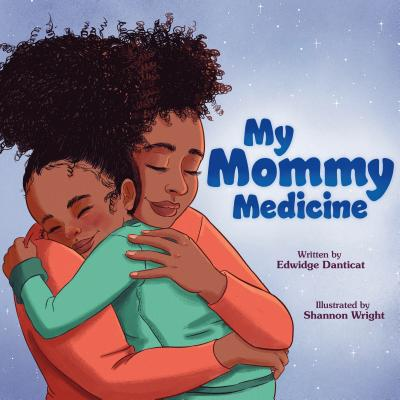 Book Cover My Mommy Medicine by Edwidge Danticat