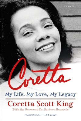 Click for more detail about Coretta: My Life, My Love, My Legacy by Coretta Scott King