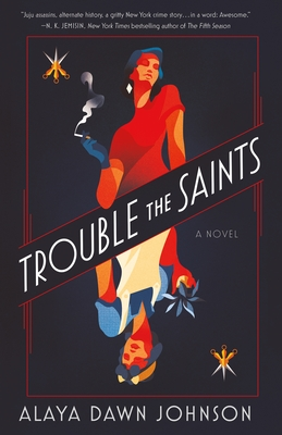 Click for more detail about Trouble the Saints by Alaya Dawn Johnson