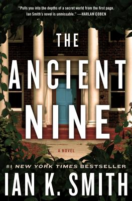 Click for more detail about The Ancient Nine: A Novel by Ian K. Smith