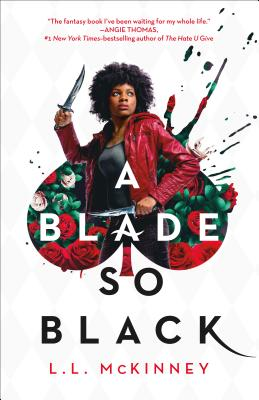 Click for more detail about A Blade So Black by L.L. McKinney