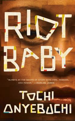 Click for more detail about Riot Baby by Tochi Onyebuchi