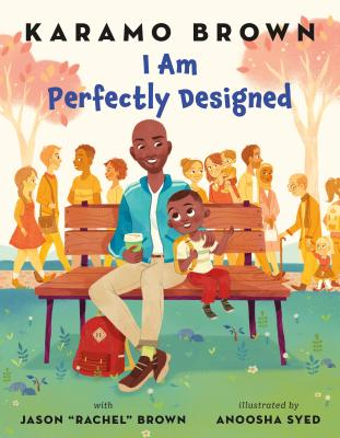 Click for more detail about I Am Perfectly Designed by Karamo Brown