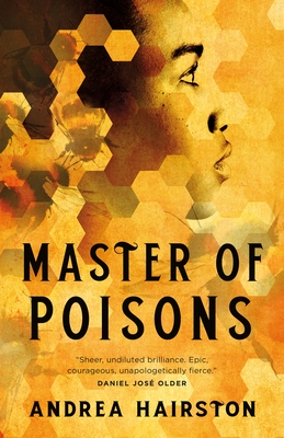 Click for more detail about Master of Poisons by Andrea Hairston