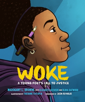 Book Cover Woke: A Young Poet's Call to Justice by Mahogany L. Browne, Elizabeth Acevedo, and Olivia Gatwood