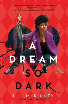 Click for more detail about A Dream So Dark by L.L. McKinney