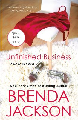 Click for a larger image of Unfinished Business: A Madaris Novel