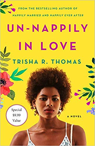 Click for more detail about Un-Nappily in Love by Trisha R. Thomas
